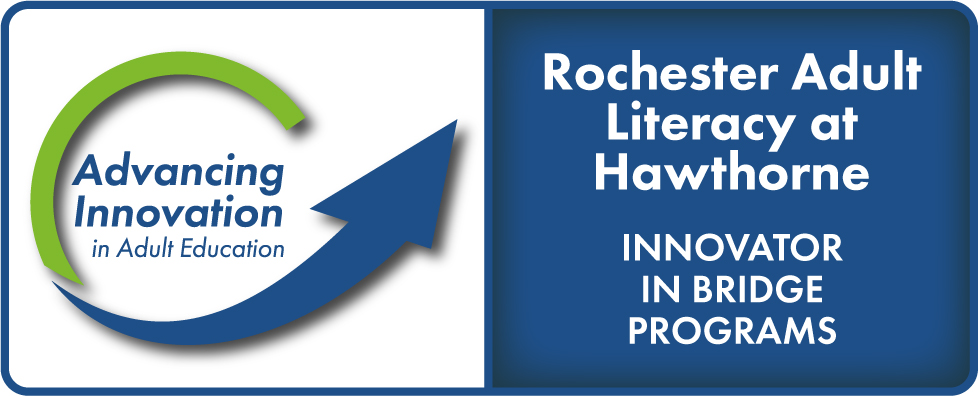Advancing Innovation in Adult Education Logo, Rochester Adult Literacy at Hawthorne, Innovator in Bridge Programs