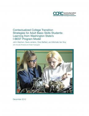 Decorative image for Resource Profile Contextualized College Transition Strategies for Adult Basic Skills Students: Learning from Washington State's I-BEST Program Model