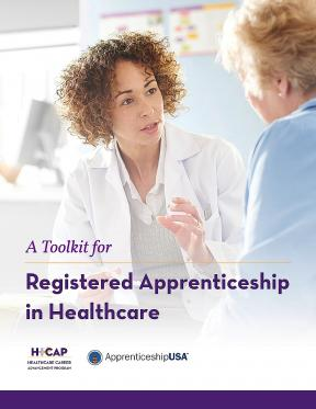 Decorative image for Resource Profile A Toolkit for Registered Apprenticeship in Healthcare