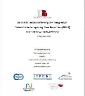 Decorative image for Resource Profile Adult Education and Immigrant Integration:  Networks for Integrating New Americans (NINA), Theoretical Framework