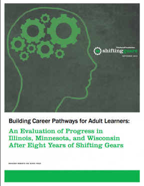 Decorative image for Resource Profile Building Career Pathways for Adult Learners: An Evaluation of Progress in Illinois, Minnesota, and Wisconsin After Eight Years of Shifting Gears