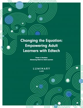 Decorative image for Resource Profile Changing the Equation: Empowering Adult Learners with Edtech