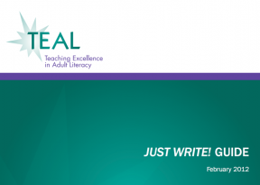 Decorative image for Resource Profile Teaching Excellence in Adult Literacy (TEAL) Just Write! Guide