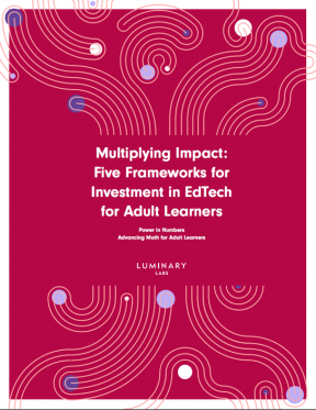 Decorative image for Resource Profile Multiplying Impact: Five Frameworks for Investment in EdTech for Adult Learners
