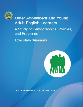 Decorative image for Resource Profile Older Adolescent and Young Adult English Learners:  A Study of Demographics, Policies, and Programs