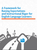 Decorative image for Resource Profile A Framework for Raising Expectations and Instructional Rigor for English Language Learner Students