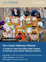 Decorative image for Resource Profile The Career Pathways Planner: A Guide for Adult Education State Leaders to Promote Local Career Pathways Systems