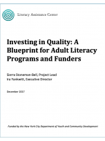 Investing in Quality: A Blueprint for Adult Literacy Programs and Funders