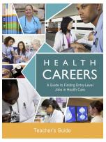 Decorative image for Resource Profile Health Careers: A Guide to Finding Entry-Level Jobs in Health Care - Teachers Guide